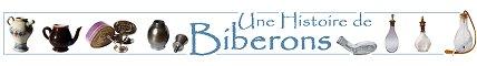 PETITE HISTOIRE DU BIBERON - Les biberons d'Ingrid et Ludovic